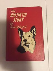 The Rin Tin Tin Story By James W English Hard Cover Rare Edition