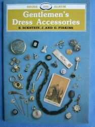Gentlemen's Dress Accessories (Shire Library) by Firkins J. and G. Paperback $6.99