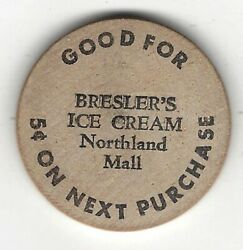 Breslerand039s Ice Cream Northland Mall 5andcent On Next Purchase Token Wooden Nickel