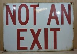 Not An Exit Old Porcelain Sign Industrial Factory Gas Station Lab Shop Bar 14x20