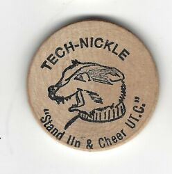 Tech-nickle Stand Up And Cheer, Ut, C. Probably Univ Tennessee, Wooden Nickel