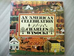 NEW An American Celebration The Art of Charles Wysocki Hardcover
