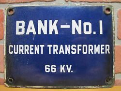 Bank No 1 Current Transformer Old Porcelain Industrial Sign Steampunk Machinery