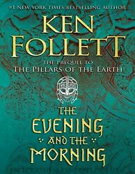 The Evening and the Morning Kingsbridge 2020 by Ken Follett $6.99