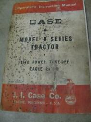 Case D Dc3 Dc4 Ds Do Tractor Operators Instruction Manual