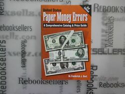 United States Paper Money Errors A Comprehensive Catalog And Price Guide U.s. ..