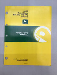 John Deere 380a Front Blade For 670 And 770 Operators Manual Om-m79612 Issue A9