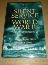 Story Us Navy Submarine Force Silent Service In World War Ii Wwii 2012 Book