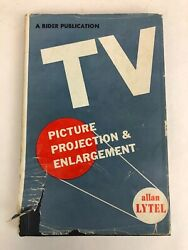 1949 TV Picture Projection and Enlargement Allan Lytel Hardcover Dust Jacket