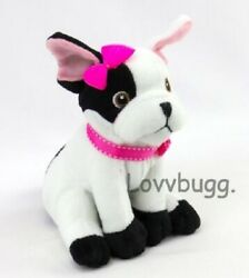 French Bulldog for American Girl Doll BonBon Pet Accessory WIDEST VARIETY FOUND