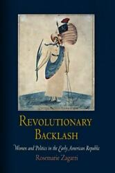 Early American Studies: Revolutionary Backlash : Women and Politics in the Early $17.80