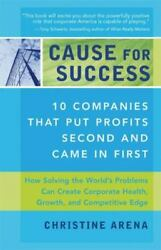 Very Good Cause For Success 10 Companies That Put Profit Second And Came In Fi