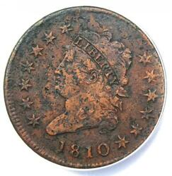 1810 Classic Liberty Head Large Cent 1c - Anacs Vf30 Detail - Rare Date Coin
