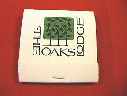Vintage Rare Matchbook-from Chippewa Ohio- The Oaks Lodge- Fine Dining On Lake