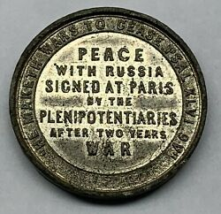 Treaty Of Peace Signed 1856 - Peace With Russia Signed At Paris - Medal