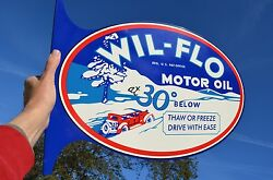 Old Style Wil-flo Motor Oil And Gas Vintage Type Flange Sign Thk Steel Made In Usa