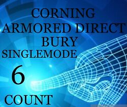 3,280' Corning Armored 6 Strand Count Single Mode Direct Bury Fiber Optic Cable