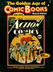 Golden Age Of Comic Books 1937-45 By R. O'brien With 40 Page Color Reproduction