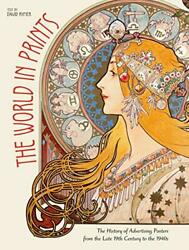 The World In Prints The History Of Advertising Posters From The Late 19th Ce…