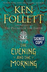 *SIGNED AUTOGRAPHED* Evening and Morning by Ken Follett HC BRAND NEW $53.99