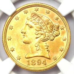 1894 Liberty Gold Half Eagle 5 Coin. Certified Ngc Uncirculated Detail Unc Ms