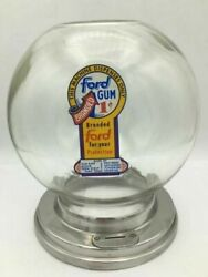 Antique 1 Cent Penny Glass Ford Gum Machine Globe With Collar Great Condition