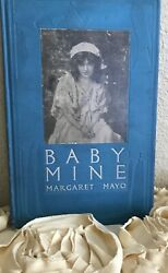 Baby Mine Hardcover Book By Margaret Mayo First Edition Dodd, Mead And Co 1911