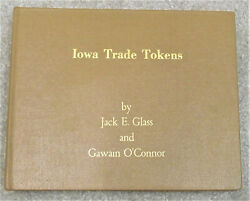 1999 Iowa Trade Tokens / By Jack E. Glass And Gawain Oand039connor Lot Tb23