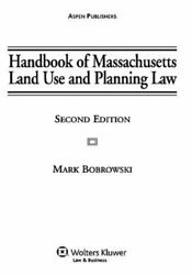Handbook Of Massachusetts Land Use And Planning Law Zoning Subdivision...