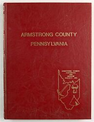 Armstrong County Pennsylvania Kittanning Ford City Pa Family History Book