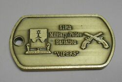 519th Mp Military Police Batt. Vipers Challenge Coin Dog Tag