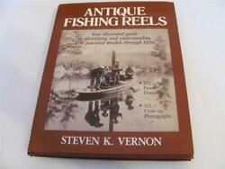 Antique Fishing Reels Your Illustrated Guide To Identifying And...