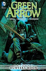 Green Arrow Vol. 1 Hunters Moon By Grell Mike Paperback