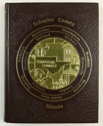 Schuyler County, Illinois Rushville Browning Camden Il 1985 Family History Book