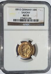 1891 E 10 Mark Gold Coin Germany Saxony Ngc Au53 Albert Rare Only 2 Ever Graded