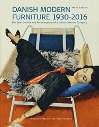 Danish Modern Furniture 1930-2016 The Rise Decline And Re-emergence Of A Candhellip