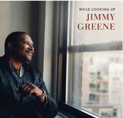 Jimmy Greene - While Looking Up New Cd