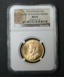 1914 Canada Gold 10 Ngc Ms 64 Canadian Gold Reserve Hoard Premium Quality Rare