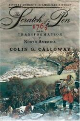 The Scratch of a Pen: 1763 and the Transformation of North America Pivotal ...