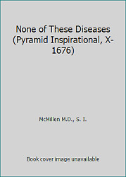 None Of These Diseases Pyramid Inspirational X-1676 By Mcmillen M.d. S. I.