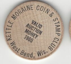 1965 Kettle Moraine Coin And Stamp Club West Bend Wisconsin Wooden Nickel