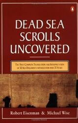 The Dead Sea Scrolls Uncovered The First Complete Translation And Interpreta…