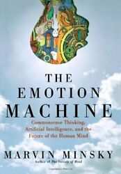 The Emotion Machine Commonsense Thinking Artificial Intelligence And The Fandhellip