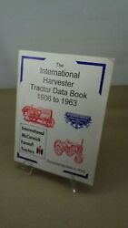 The International Harvester Tractor Data Book 1906 To 1963 Photos Drawings