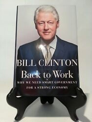 Bill Clinton Signed Back To Work Book - Psa Letter Q02143