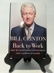 Bill Clinton Signed Back To Work Book - Psa Letter Q02144