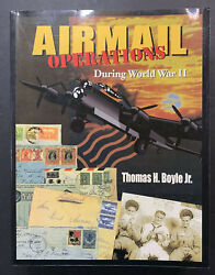 Wpl Books Airmail Operations During World War Ii, Thomas H. Boyle Jr.
