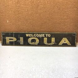 Vintage Welcome To Piqua Wooden Painted Stained Sign Country Barn Folk Art Ohio