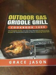 Outdoor Gas Griddle Grill Cookbook 1000 The Complete Guide With Easy Tasty Effo