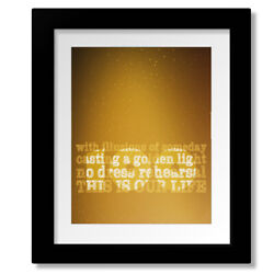 Ahead By A Century - Tragically Hip Song Lyric Inspired Print Poster Canvas Art